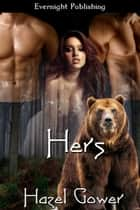 Hers ebook by Hazel Gower