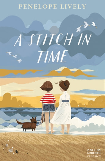 A Stitch in Time (Collins Modern Classics) ebook by Penelope Lively