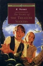 The Story of the Treasure Seekers ebook by Cecil Leslie, Edith Nesbit