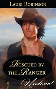Rescued by the Ranger ebook by Lauri Robinson