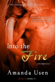 Into the Fire ebook by Amanda Usen