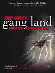 Jerry Capeci's Gang Land ebook by Jerry Capeci