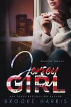 Jersey Girl (Playing Irish #2) ebook by Brooke Harris