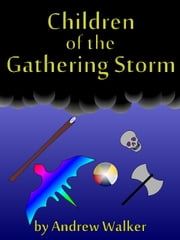 Children of the Gathering Storm ebook by Andrew Walker
