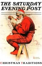 Christmas Traditions with the Saturday Evening Post ebook by Caryn Drake, Norman Rockwell