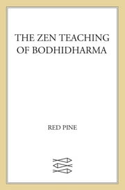 The Zen Teaching of Bodhidharma ebook by Bodhidharma,Red Pine