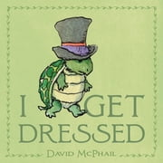 I Get Dressed ebook by David McPhail