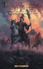 The Warring States - The Warring States Series, #1 ebook by