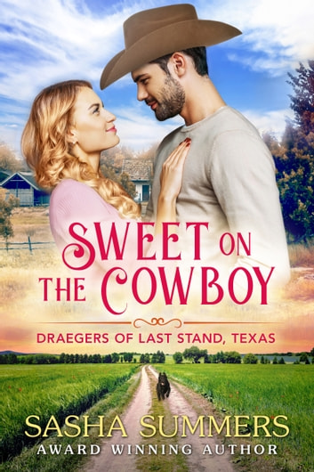 Sweet on the Cowboy ebook by Sasha Summers