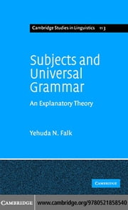 Subjects and Universal Grammar ebook by Falk, Yehuda N.