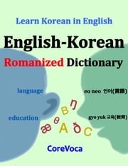 English-Korean Romanized Dictionary - Learn Korean in English ebook by Taebum Kim