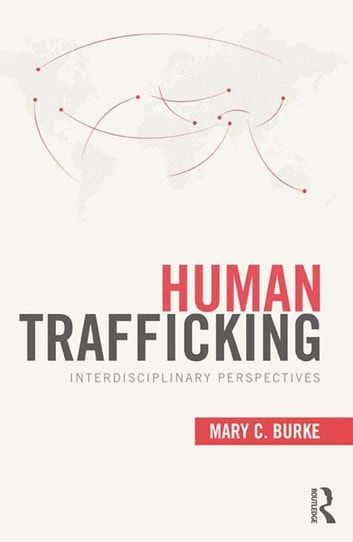 Human Trafficking - Interdisciplinary Perspectives ebook by