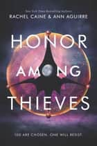 Honor Among Thieves ebook by