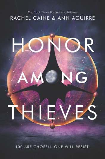 Honor Among Thieves ebook by Rachel Caine,Ann Aguirre