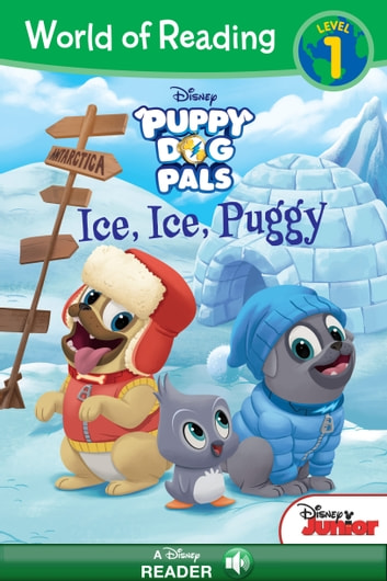 World Of Reading Puppy Dog Pals Ice Ice Puggy Ebook By Disney