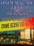 Undead Case Files ebook by Markie Madden