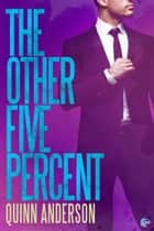 The Other Five Percent ebook by Quinn Anderson