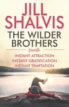 The Wilder Brothers ebook by Jill Shalvis