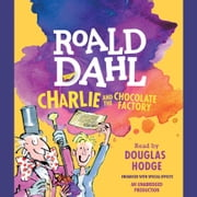 Charlie and the Chocolate Factory audiobook by Roald Dahl