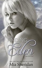 Finding Eden - A Sign of Love, #2 ebook by Mia Sheridan