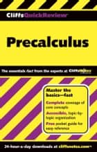 CliffsQuickReview Precalculus ebook by W. Michael Kelley