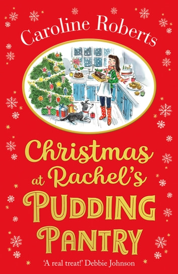 Christmas at Rachel's Pudding Pantry (Pudding Pantry, Book 2) ebook by Caroline Roberts