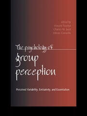 The Psychology of Group Perception ebook by Vincent Yzerbyt,Charles M. Judd,Olivier Corneille