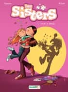 Les Sisters - Tome 1 - un air de famille ebook by William, Christophe Cazenove