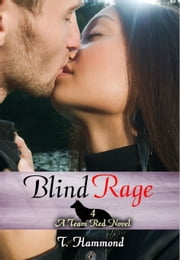 Blind Rage ebook by T Hammond