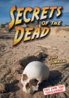 Secrets of the Dead ebook by John Townsend