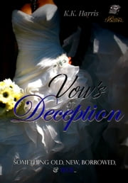 Vows of Deception ebook by K. K. Harris