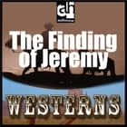 Finding of Jeremy, The audiobook by