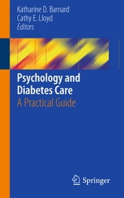 Psychology and Diabetes Care - A Practical Guide ebook by