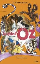 Le Cycle d'Oz - Volume 2 ebook by Anne-Sylvie HOMASSEL, Stéphane LEVALLOIS, Blandine LONGRE,...