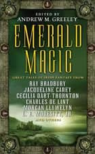 Emerald Magic ebook by Andrew M. Greeley