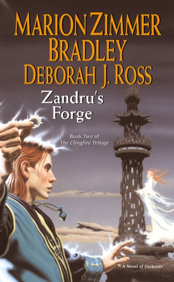 Zandru's Forge ebook by Marion Zimmer Bradley,Deborah J. Ross