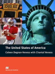 The United States of America: Pre-Intermediate ELT/ESL Graded Reader ebook by Degnan-Veness, Coleen