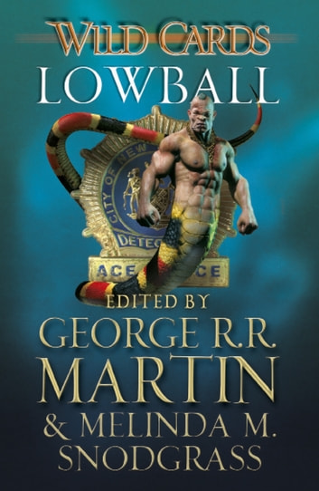 Wild Cards: Lowball ebook by George R.R. Martin