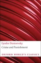 Crime and Punishment ebook by Fyodor Dostoevsky,Jessie Coulson,Richard Peace