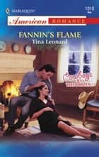 Fannin's Flame ebook by Tina Leonard