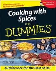 Cooking with Spices For Dummies ebook by Jenna Holst
