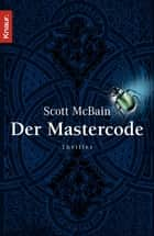 Der Mastercode ebook by Scott McBain, Michael Benthack