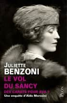 Le vol du Sancy ebook by Juliette BENZONI