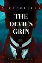 The Devil's Grin eBook by Annelie Wendeberg