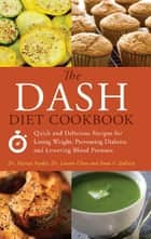 The DASH Diet Cookbook ebook by Mariza Snyder,Lauren Clum,Anna  V. Zulaica