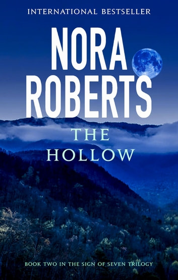 The Hollow - Number 2 in series ebook by Nora Roberts