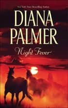 Night Fever (Mills & Boon M&B) ebook by Diana Palmer