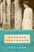 Blessed Assurance ebook by Lyn Cote