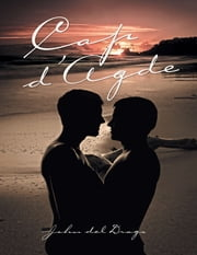 CAP D'AGDE ebook by John del Drago