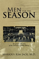 Men for the Season ebook by M.D. Marious Kim Jack